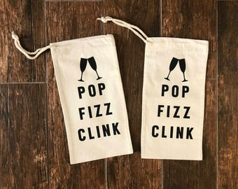 Pop Fizz Clink. Wine Bag. Wine Gift. Dinner Party Gift. Gift for her. Booze Bag. Personalized Gift. Custom Gift. Wine Gift. Personalized