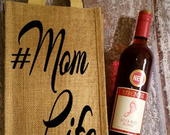 Mom Life Wine Bag, Wine Lover, Wine Bag, Burlap Wine Bag