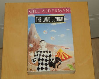The Land Beyond by Gill Alderman published 1990