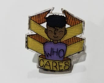 Who Cares Pin