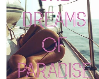 "Girl on Yacht ""She Dreams of Paradise"" Print/Poster/Wall Art"
