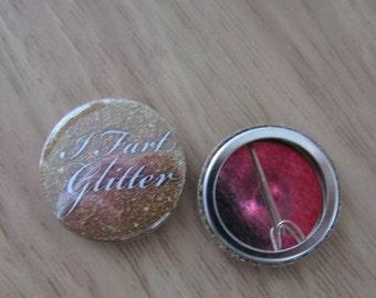 I Fart Glitter Badge
