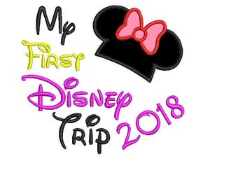 My 1st DISNEY Trip Embroidery Design Pattern INSTANT DOWNLOAD 4x4, 5x7 6x10 Sizes My First disney trip minnie mouse applique