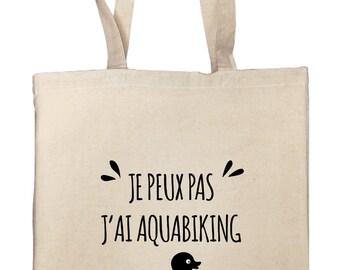 "Tote bag ""I can't I aquabiking"""