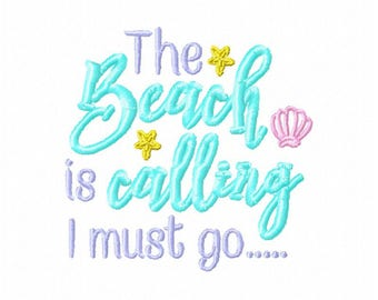 Beach embroidery design, summer embroidery design, the beach is calling I must go embroidery design, summer time embroidery design