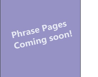 Harmony Pages - Phrase Pack Coming Soon!