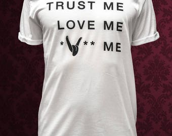 Trust, Love and *V** ME - Man