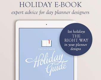 2019 Planner Design E-book, Holiday Guide for Planner Designers, 2019 Holidays and Observances, 2019 Holiday List, Planner Proofreading