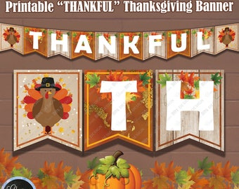 THANKFUL Thanksgiving Fireplace Mantle Banner, Printable Thanksgiving Banner,  Thanksgiving Fireplace Decor, Thanksgiving Wall Decorations