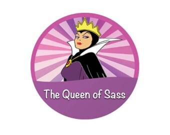 Pink and Purple Evil Queen Button - Queen of Sass Button - Evil Queen Button - Snow White Pin - Disney Park Button - Villain Button