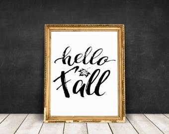 Happy Fall Printable Art,Thanksgiving print, Autumn Quote ,Hello fall print, Fall Decor, Digital Print,Fall Wall Art,Printable quotes