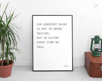 Greatest Glory Quote by Confucius, Life Quotes, Wise Quotes, Inspirational Quotes, Digital Download, Printable Art, Modern Art, Typography