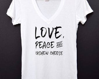 Love, Peace & Cashew Cheese | Women's Vegan T-Shirt in White | Vegan Shirt | Vegan Clothing | Plant-Based Shirts | Animal Rights | V-Neck
