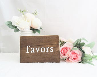 Favors Wedding Sign. Favors Table Wedding Sign. Wedding Favors Table Sign. Rustic Wedding Signs. Rustic Wedding Decor. Signs for Wedding