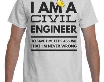Civil Engineer Shirt   Civil Engineer Gifts   Unisex Civil Engineer Tee   Civil  Engineer T  Civil Engineer