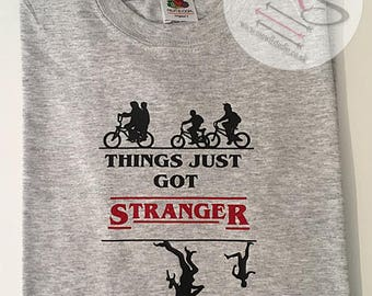 Things Just Got Stranger T Shirt, Perfect for any Stranger Things Fan! Stranger Things, Vinyl, TShirt, Top, Adults