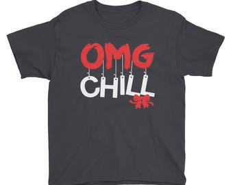 OMG Chill - Kids Funny Christmas Youth Short Sleeve T-Shirt