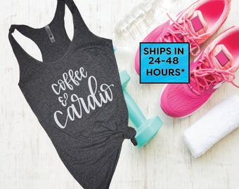 Workout Tank Top | Fitness Tank Top | Yoga Shirt | Gym Shirt | Workout Shirt | Fitness Tanks | Womens Tank Tops | Coffee & Cardio (26)