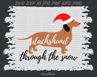 Dachshund Through The Snow svg, Dachshund svg, Christmas svg, SVG Dxf EPS Png Vector Art, Clipart, Cut Print File Cricut & Silhouette Decal