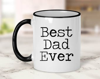Best Dad Ever Mug // Dad Gift // Father's Day Gift