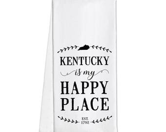 "Tea Towel With ""Kentucky Is My Happy Place"""