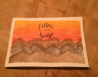 Homemade card-Follow your heart-sunset pattern