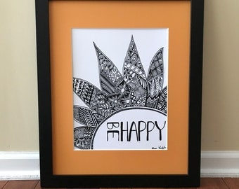 Be Happy - Wall Art Print of a hand-drawn original Zentangle