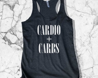 Cardio + Carbs Tank - Cardio Tank | Carbs Tank Top | Cardio Tank Top | Carbs | Carb Lover | Carb Shirt | Cardio Shirt | Cardio Tank | Carbs