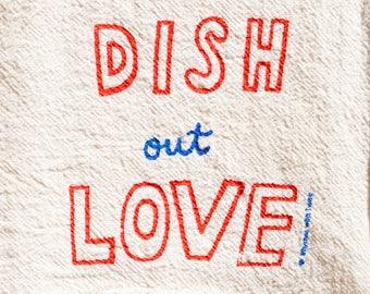 Dish out Love Chari-twee towel - natural flour sack kitchen towel - half donated to charity