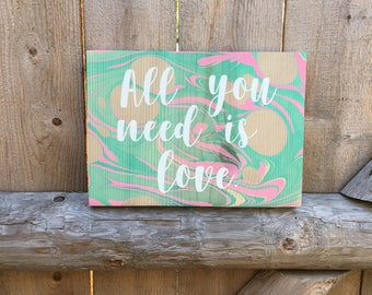 All You Need Is Love Sign / Boho Decor / Hippie / Wooden Wall Hanging / Home Decor / Marbled Wood / Motivational / Wood Sign Sayings