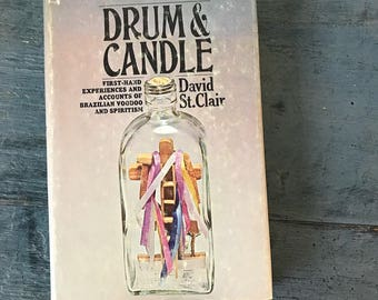 Drum and Candle Brazilian Voodoo and Spiritism book - David St. Clair - world religions - New Age - magic witchcraft - 1971
