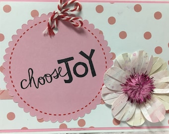 Choose Joy Handmade All-Occasion Greeting Card