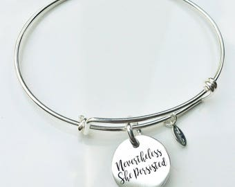 Nevertheless, she persisted Bracelet or Necklace . Inspirational Jewelry . Expandable Bangle Bracelet Jewelry . #TBCO