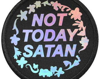 Holographic Not Today Satan Vinyl Print Iron On Patch Embroidery Sewing DIY Cute Bianca Del Rio RuPaul's Drag Race Trans LGBT Queer Meme
