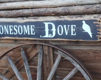 Lonesome Dove Wood Sign/Western/Cowboys/Distressed