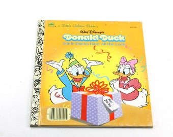 Vintage Donald Duck Some Ducks Have All the Luck Little Golden Book