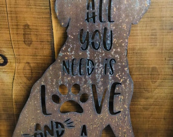 """All You Need is Love and a Dog - 12"""" Rusty Metal DOG -  For Art, Sign, Decor - Make your own DIY Gift!"""