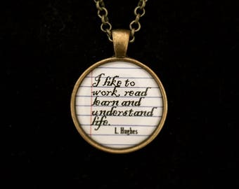 """Bookish necklace:  the Langston Hughes poem English B """"I like to work, read, learn and understand life."""""""