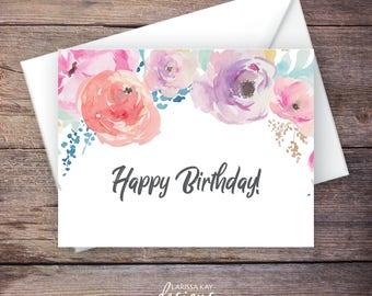 Printable Floral Happy Birthday Greeting Card, Instant Download Greeting Card, Birthday Card – Haven