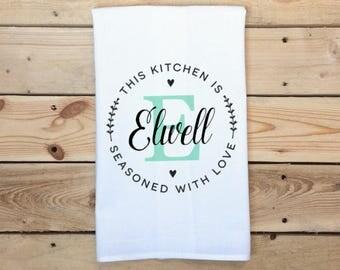 Custom Tea Towel, This Kitchen is Seasoned with Love, Personalized Tea Towel, Kitchen Decor, Housewarming gift