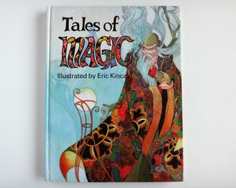 Vintage 1980 Hardcover Tales Of Magic Illustrated by Eric Kincaid Brimax Books