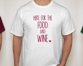 Food and Wine Festival shirt, food and wine festival tshirt, food and wine shirt, epcot shirt, disney shirt, disney tee, disney tshirt