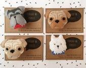 Felt Puppy Dog Brooch - Cute Felt Badge - Schnauzer, Pug, Terrier, Westie, Black Labrador - Pet Portrait Custom Order Pin
