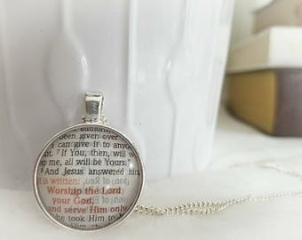 Worship the Lord your God Bezel Necklace/Pendant necklace/Gift for Her/Gift for mom/Gift for Wife/Christian Jewelry/Vintage Jewelry/Custom