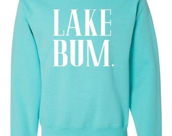 Lake Bum - Sweatshirt or Can Coozie