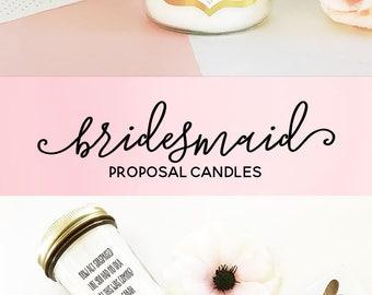 Bridesmaid Proposal Will You Be My Bridesmaid Candle Ask Bridesmaid Card Alternative Bridesmaid Proposal Card fIdea (EB3178FW) CANDLE