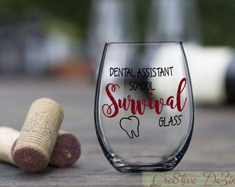 Dentist Gift, Survival Glass, Dental Assistant School Survival Glass, Funny Dental Glass, Dental Student Gift, Assistant Gift Idea