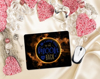 I Love You to the Moon and Back Mouse Pad, Desk Office Accessories, Valentine Love Mousepad, Galaxy Moon Office Supplies, Gift for Her