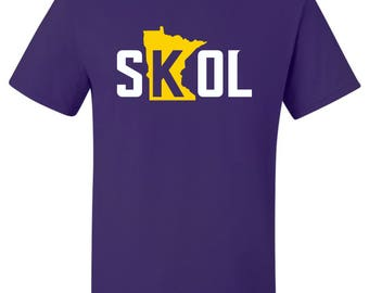 """New """"SKOL"""" T-Shirt or Hoodie   Sizes S-4XL   Available in 3 Styles   6.0 oz, 100% Cotton"""