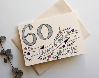 Happy Birthday *name* - Personalised name and age card - birthday card, special age card, hand drawn, female birthday card, milestone age